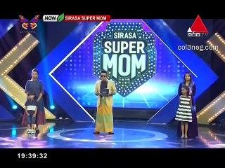 Sirasa Super Mom 06-10-2019