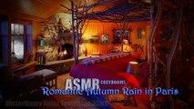 Romantic Autumn Rain in Paris #ASMR #CozyRooms