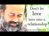 Acharya Prashant, with youth: Don't let love turn into a relationship