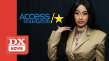 "Cardi B Destroys ""Access Hollywood"" & Vows To Delete Her Social Media — Again"