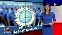 DOJ, muling iimbestigahan ang illegal drug ops sa Pampanga noong 2013