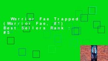 Warrior Fae Trapped (Warrior Fae, #1)  Best Sellers Rank : #5