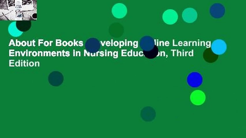 About For Books  Developing Online Learning Environments in Nursing Education, Third Edition