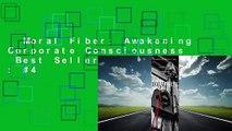 Moral Fiber: Awakening Corporate Consciousness  Best Sellers Rank : #4