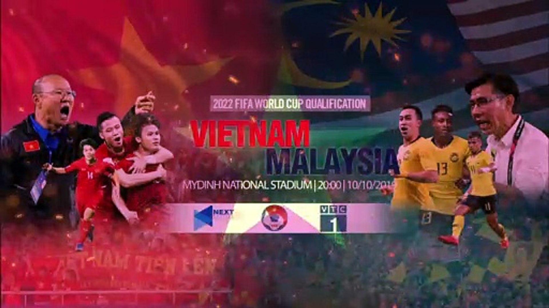 20:00 | 10/10/2019 | Việt Nam - Malaysia | Vòng loại world Cup 2022 | VFF Channel