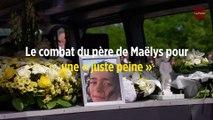Le combat du père de Maëlys pour une « juste peine »