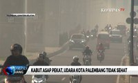 Kabut Asap Pekat, Udara Kota Palembang Tidak Sehat