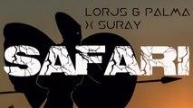 Lorjs & Palma - Safari