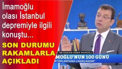İmamoğlu olası İstanbul  depremiyle ilgili konuştu: Rakamlarla açıkladı...
