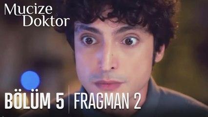 Mucize Doktor 5. Bölüm 2. Fragmanı