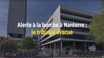 Alerte à la bombe à Nanterre : le tribunal évacué