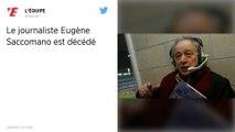 Football. Le journaliste Eugène Saccomano, la voix du football, est décédé