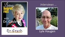 LIVING REGRET FREE - LYLE HAUGEN - 2019-0930