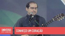 Padre Joãozinho, scj - Conheço um coração - (Universo em Canção)