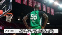 Tacko Fall Shrinks In Height On Celtics Roster