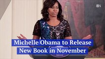 Michelle Obama Is Coming Back With Another Book