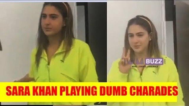Sara Khan playing Dumb Charades