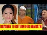 Taarak Mehta Ka Ooltah Chashmah: Dayaben to return for Navratri