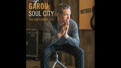 Garou - You can't hurry love