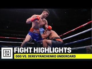 UNDERCARD HIGHLIGHTS | GGG vs. Derevyanchenko