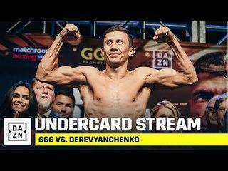 GGG vs. Derevyanchenko Undercard