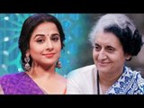 Vidya Balan CONFIRMS to play Indira Gandhi's ROLE | SpotboyE
