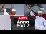 Anna Hazare Breaks His Fast