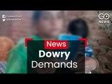 Dowry Demands