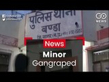 Minor Gangraped