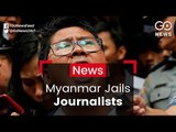 Outcry After Myanmar Jails Journalists