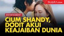 Cium Shandy Aulia di Film Cinta Itu Buta, Dodit Mulyanto: Keajaiban Dunia