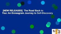 [NEW RELEASES]  The Road Back to You: An Enneagram Journey to Self-Discovery