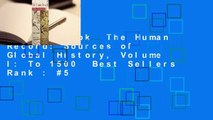 Full E-book  The Human Record: Sources of Global History, Volume I: To 1500  Best Sellers Rank : #5