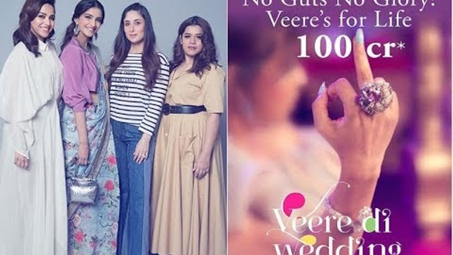 'Middle Finger To Freaking Stereotypes': Veere Di Wedding Enters 100 Cr Club   SpotboyE