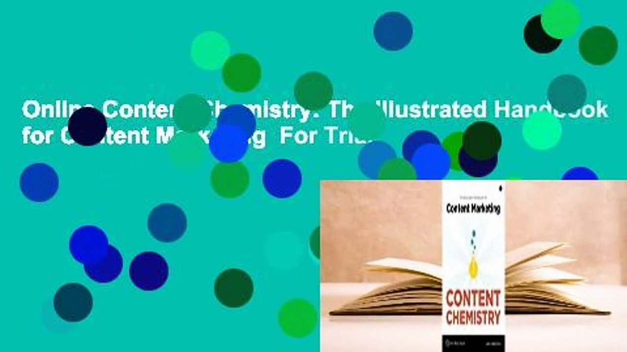 Online Content Chemistry: The Illustrated Handbook for Content Marketing  For Trial