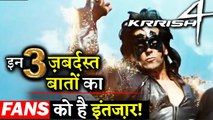 Fans Expecting To See These 3 Factors in Hrithik Roshan's KRRISH 4!