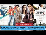 10 Movies To Watch To Beat The Monsoon Blues! | SpotboyE