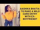 Nach Baliye 9: TikTok Star Aashika Bhatia To Make A Wild Card Entry With Ex-Boyfriend? | SpotboyE
