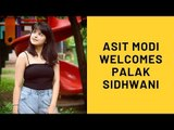 """Palak Sidhwani Aka New Sonu is """"Delighted""""; Producer Asit Modi Welcomes Her Into The Family"""