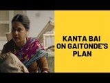 Sacred Games 2: Kanta Bai Will Show You What It's Like To Hatch A Plan Against Gaitonde | SpotboyE