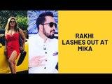 Rakhi Sawant Lashes Out At Mika Singh For Performing In Karachi | SpotboyE