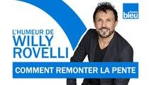 HUMOUR   Comment remonter la pente avec Chimène Badi - L'humeur de Willy Rovelli