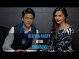Deepika Padukone Is Angry With Shahrukh Khan And The Reason Behind It Will Crack You Up | SpotboyE