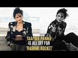 Taapsee Pannu Is All Set To Undergo Massive Transformation For 'Rashmi Rocket' | SpotboyE