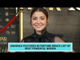 Anushka Sharma Features in Fortune India's List of Most Powerful Women | SpotboyE