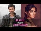 Ranbir Kapoor to join Alia Bhatt in Sanjay Leela Bhansali's Gangubai?   SpotboyE