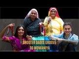 Saand Ki Aankh: Taapsee Pannu And Bhumi Pednekar Make Shooter Dadis Groove To Womaniya Song