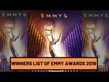 Winners List Of Emmy Awards 2019 | SpotboyE