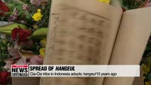 10 years passed since Indonesia's Cia-Cia tribe adopted Hangeul