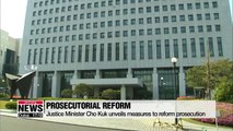 Justice Minister Cho Kuk unveils prosecutorial reform measures